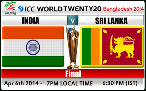 India vs Sri Lanka T20 World Cup 2014 Final Match