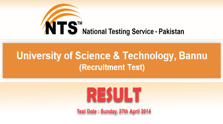 University of Science & Technology, Bannu Recuitment Test Result 2014