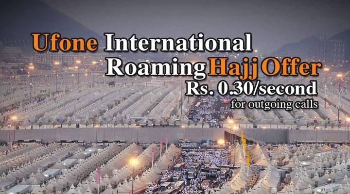 Ufone offer Special Roaming Tariffs for Hajj Pilgrims