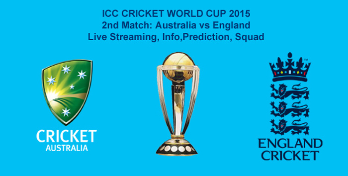 australia vs england 2nd match cricket world cup 2015 live