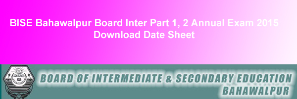 BISE Bahawalpur Board Inter Datesheet 2015