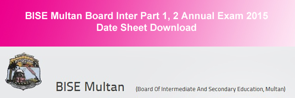 BISE Multan Board Inter Datesheet 2015