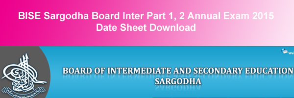 BISE Sargodha Board Inter Datesheet 2015