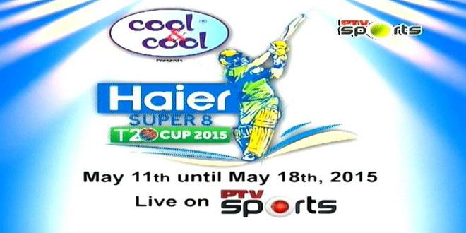 2015 Haier Super 8 T20 Cup