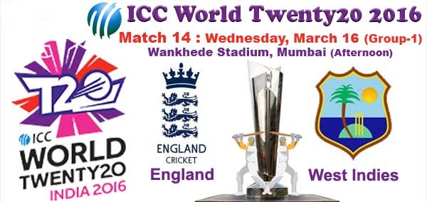 England Vs west Indies T20 World Cup 2016