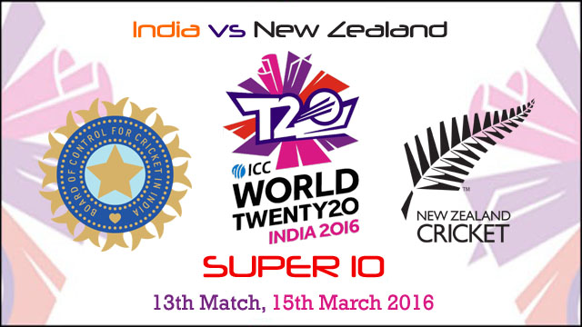 India vs New Zealand 13th Match World T20 Cup 2016 Live