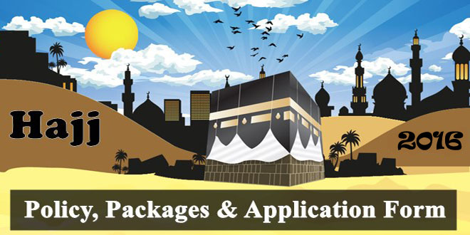 Hajj Policy 2016 Packages, Application Form