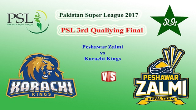 Peshawar Zalmi vs Karachi Kings 3rd Playoff, PSL 2017 Live Streaming