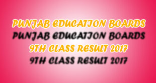 All Punjab Boards 9th Class Result 2017 announced