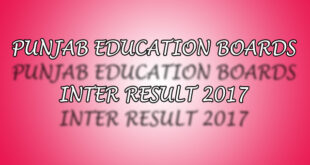 All Punjab Boards Inter 12th Class Result 2017 announced