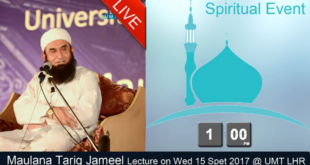 Maulana Tariq Jameel Bayan 15 November 2017 Live Streaming