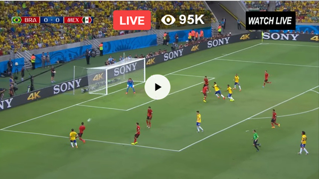 a86230e5a Brazil vs Mexico Live Streaming – FIFA World Cup 2018 Russia Live HD ...